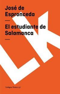 El Estudiante De Salamanca/ The Salamanca Student