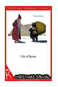 Life of Byron [christmas Summary Classics]