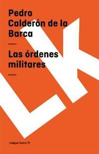 Las ordenes militares/ The Military Orders