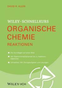 Wiley-Schnellkurs Organische Chemie II