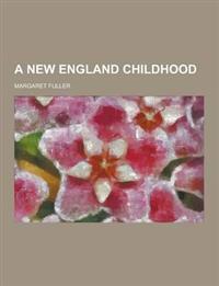 A New England Childhood