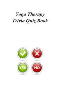 Yoga Therapy Trivia Quiz Book