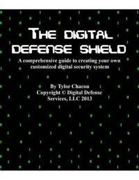 The Digital Defense Shield