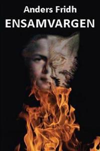 Ensamvargen: Biografi