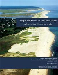 People and Places on the Outer Cape: A Landscape Character Study