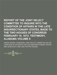 Report of the Joint Select Committee to Inquire Into the Condition of Affairs in the Late Insurrectionary States, Made to the Two Houses of Congress F
