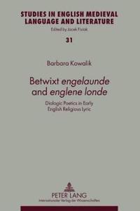 Betwixt Engelaunde and Englene Londe