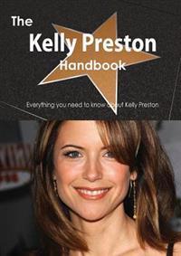 The Kelly Preston Handbook