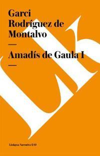 Amadis de Gaula / Amadis of Gaul