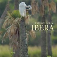 Esteros del Ibera / Ibera Wetlands