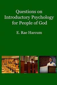 Questions on Introductory Psychology for People of God