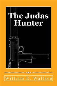 The Judas Hunter
