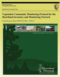 Vegetation Community Monitoring Protocol for the Heartland Inventory and Monitoring Network