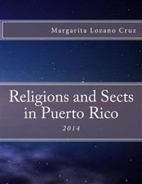 Religions and Sects in Puerto Rico