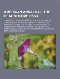 American Annals of the Deaf Volume 52-53