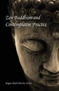Zen Buddhism and Contemplative Practice