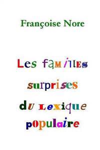 Les Familles Surprises Du Lexique Populaire