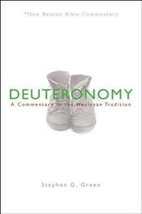Nbbc, Deuteronomy: A Commentary in the Wesleyan Tradition