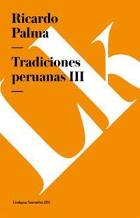 Tradiciones peruanas  / Peruvian Traditions