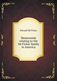 Memoranda Relating to the McVickar Family in America