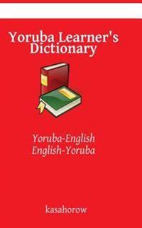 Yoruba Learner's Dictionary: Yoruba-English, English-Yoruba