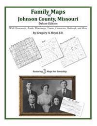 Family Maps of Johnson County, Missouri