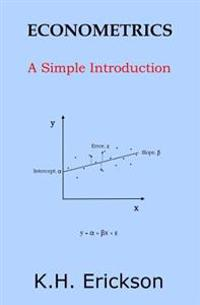 Econometrics: A Simple Introduction