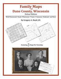 Family Maps of Dane County, Wisconsin