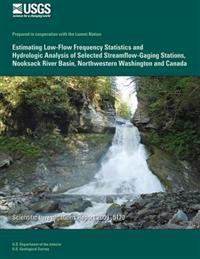 Estimating Low-Flow Frequency Statistics and Hydrologic Analysis of Selected Streamflow-Gaging Stations, Nooksack River Basin, Northwestern Washington