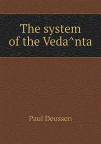The System of the Veda Nta