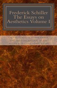 Frederick Schiller: The Essay on Aesthetics