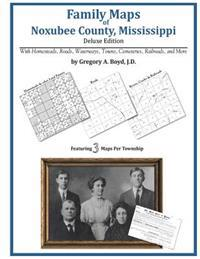 Family Maps of Noxubee County, Mississippi