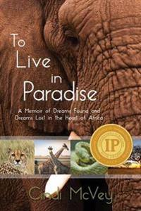 To Live in Paradise