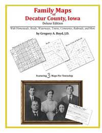Family Maps of Decatur County, Iowa