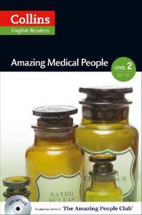 Collins ELT Readers -- Amazing Medical People (Level 2)
