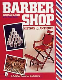 Barbershop: History and Antiques