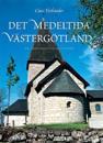 Det medeltida Västergötland : en arkeologisk guidebok