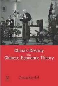China's Destiny and Chinese Economic Theory