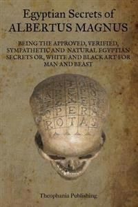 Egyptian Secrets of Albertus Magnus