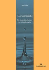 Innovasjonsledelse - Helge Godø pdf epub