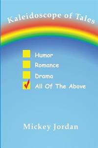 Kaleidoscope of Tales: Humor, Romance, Drama, All of the Above
