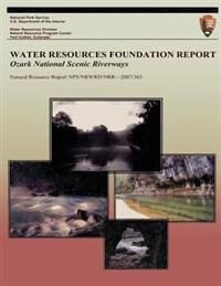 Water Resources Foundation Report: Ozark National Scenic Riverways