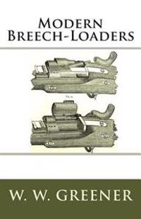 Modern Breech-Loaders
