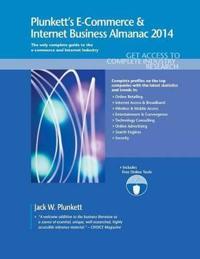 Plunkett's E-Commerce & Internet Business Almanac 2014