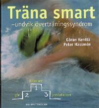 Träna smart : undvik överträningssyndrom