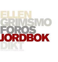 Jordbok - Ellen Grimsmo Foros | Inprintwriters.org