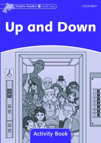 Dolphin Readers Level 4: Up and Down Activity Book