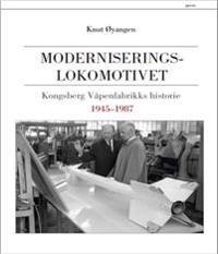 Moderniseringslokomotivet - Knut Øyangen   Inprintwriters.org