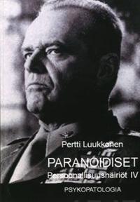 Paranoidiset & muut