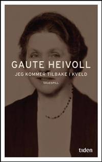 Jeg kommer tilbake i kveld - Gaute Heivoll | Ridgeroadrun.org